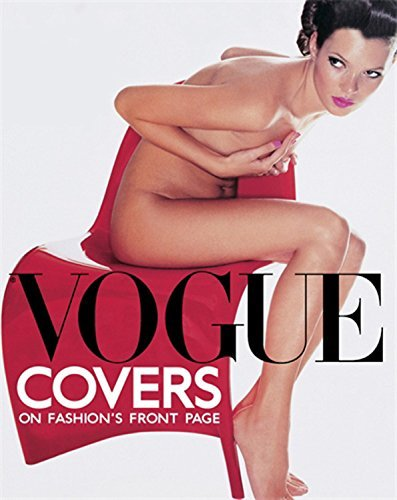 Vogue Covers: On Fashion's Front Page by Robin Muir (Editor), Robin Derrick...