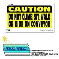 注意しないでください登るシットウォークライドコンベヤー - 12×6で - ラミネート符号ウィンドウビジネスステッカー
