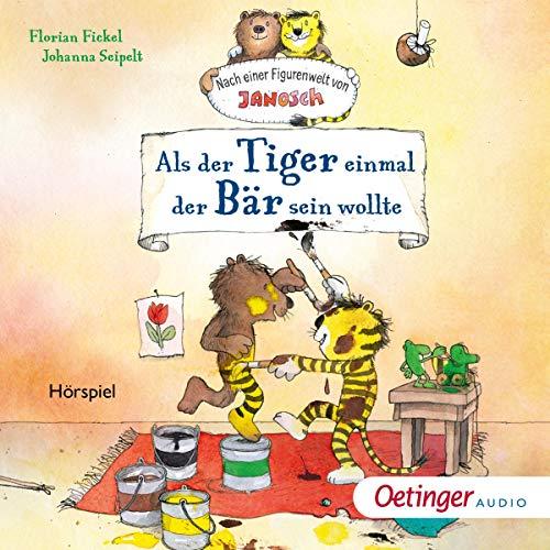Als der Tiger einmal der Bär sein wollte Titelbild