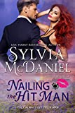 Nailing the Hit Man: A Bounty Hunter Romantic Suspense (Lipstick and Lead 2.0 Book 1)