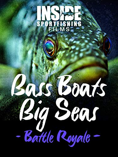Bass Boats Big Seas- Battle Royale