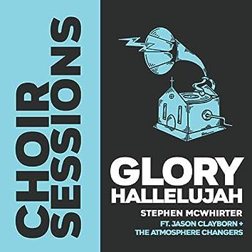 Glory Hallelujah (feat. Jason Clayborn & the Atmosphere Changers)
