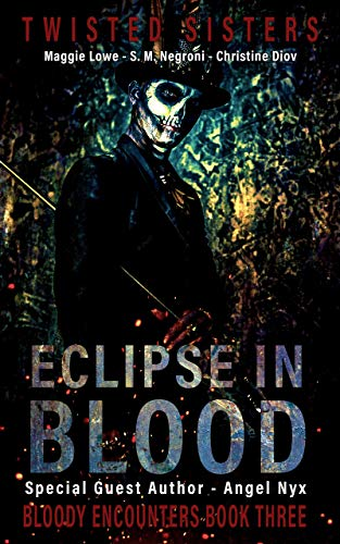 Eclipse In Blood: Bloody Encounters Book 3