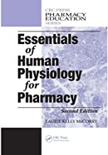 Essentials of Human Physiology for Pharmacy (Pharmacy Education Series)