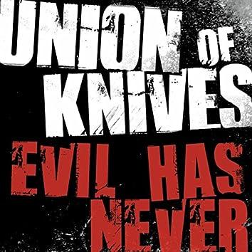 Evil Has Never (Remix)
