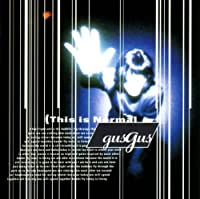 This Is Normal by Gus Gus (1999-05-03)