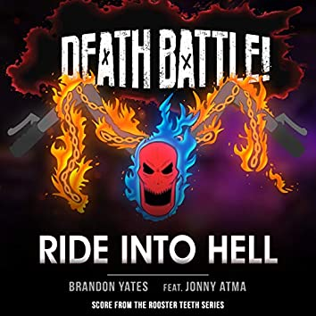 Death Battle: Ride into Hell (Score from the Rooster Teeth Series)