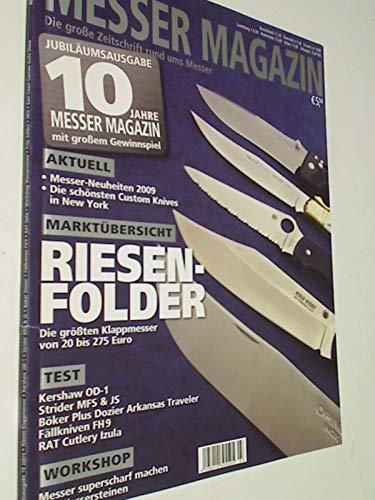 Messer Magazin Nr. 3 / 2009 Test: Kershaw OD-1, Strider MFS & JS, Böker Plus Dozier Arkansas Traveler, Fällkniven FH 9, RAT Cutlery Izula. Zeitschrift , 4195012305505