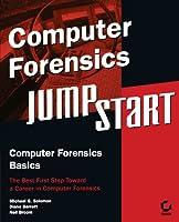 Computer Forensics JumpStart (Jumpstart (Sybex))