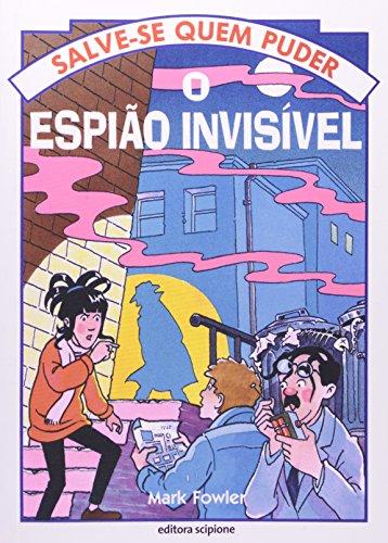O Espião Invisível - Coleção Salve-Se Quem Puder