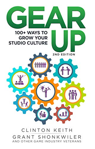 Gear Up!: 100+ ways to grow your studio culture (English Edition)