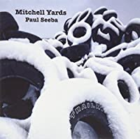 Mitchell Yards by Paul Seeba (2013-05-03)