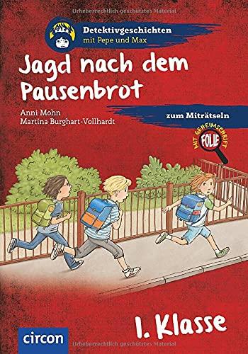 Jagd nach dem Pausenbrot: 1. Klasse (Detektivgeschichten mit Pepe und Max)