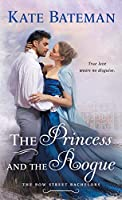 The Princess and the Rogue (Bow Street Bachelors)