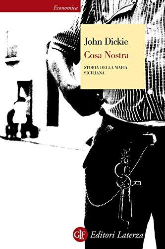 Cosa Nostra: Storia della mafia siciliana