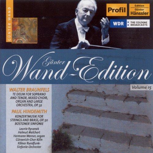 Braunfels: Te Deum / Hindemith: Konzertmusik,