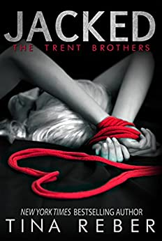 Jacked (Trent Brothers Book 1) by [Tina Reber]