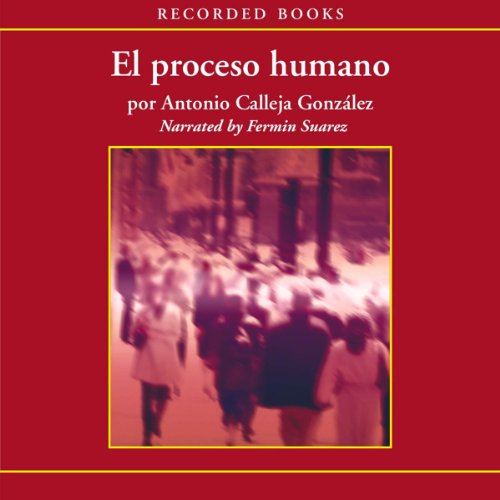 El Processo humano [The Human Process (Texto Completo)] audiobook cover art