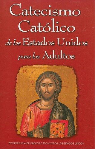Catecismo Católico de los Estados Unidos para los Adultos (Spanish Edition)