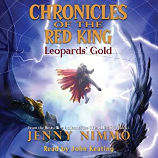 Leopards' Gold     Chronicles of the Red King #3              Written by:                                                                                                                                 Jenny Nimmo                               Narrated by:                                                                                                                                 John Keating                      Length: 7 hrs and 58 mins     Not rated yet     Overall 0.0