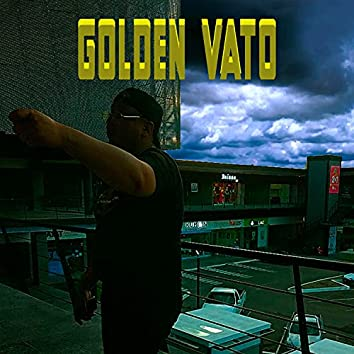 Golden Vato