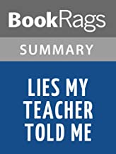 Summary & Study Guide Lies My Teacher Told Me by James Loewen