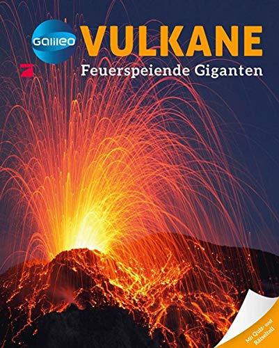 Galileo Wissen: Vulkane - Feuerspeiende Giganten