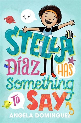Product Image of the Stella Díaz Has Something to Say (Stella Diaz, 1)