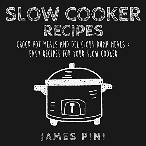 Slow Cooker Recipes audiobook cover art