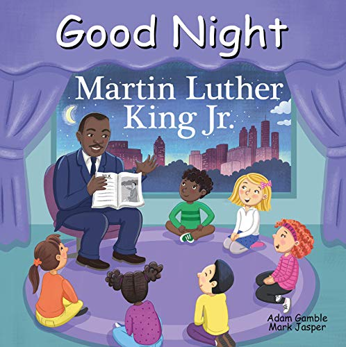 Good Night Martin Luther King Jr. (Good Night Our World)