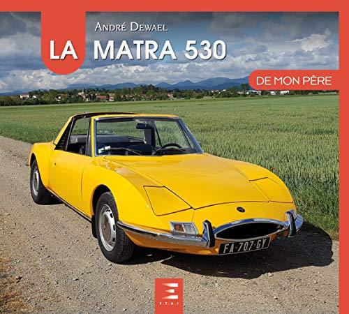 La Matra 530 de mon père