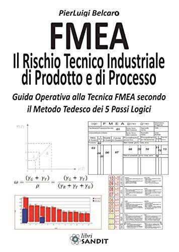 FMEA. Il rischio tecnico industriale