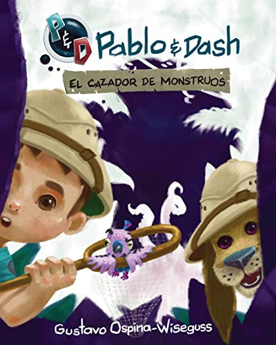 Pablo & Dash: El Cazador de Monstruos: 1
