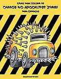 Livro para Colorir de Carros no Apocalipse Zumbi para Crianças