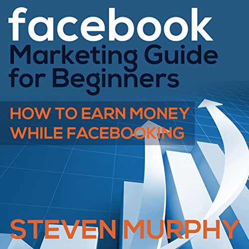 Facebook Marketing Guide for Beginners audiobook cover art
