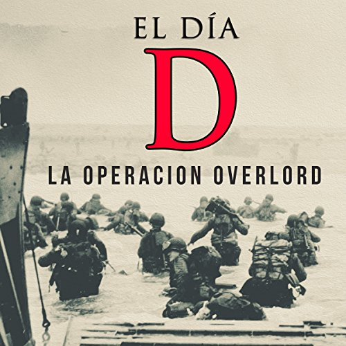 El Día D [D-Day] audiobook cover art