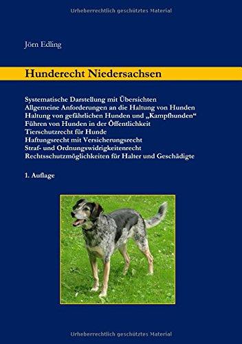 Hunderecht Niedersachsen: Systematische Darstellung mit Übersichten