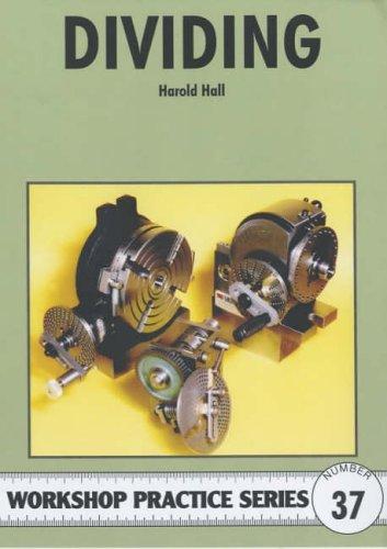 Hall, H: Dividing (Workshop Practice, Band 37)