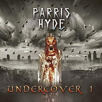Undercover, Vol. 1