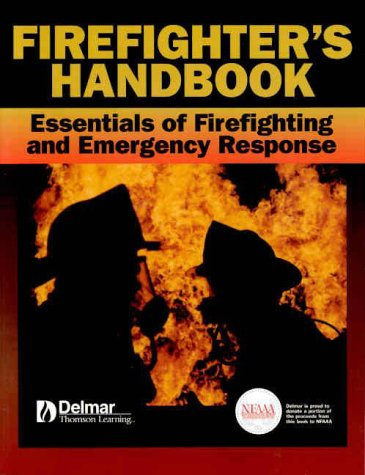 Firefighter's Handbook: Essentials of Firefighting and Emergency Response