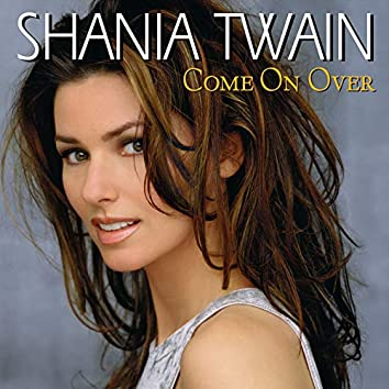 Come On Over (International Version)