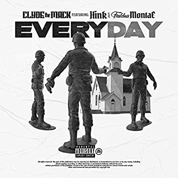 Everyday (feat. Hink & Firstclass Montae)