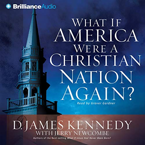 What if America Were a Christian Nation Again? audiobook cover art