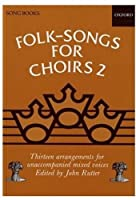 Folk Songs for Choirs Two
