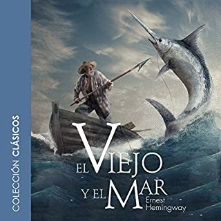 El viejo y el mar [The Old Man and the Sea] audiobook cover art