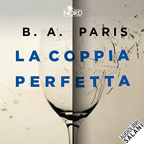 La coppia perfetta                   By:                                                                                                                                 B. A. Paris                               Narrated by:                                                                                                                                 Alessandra Eleonori                      Length: 8 hrs and 57 mins     1 rating     Overall 5.0