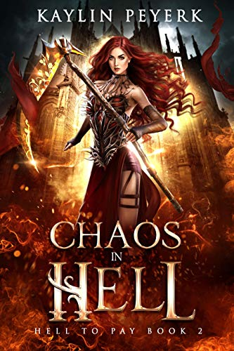 Chaos in Hell: Reverse Harem Demon Paranormal Romance (Hell To Pay Book 2) (English Edition)