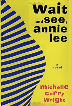 Hardcover Wait and See, Annie Lee Book