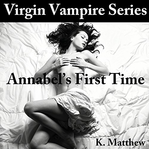 Annabel's First Time audiobook cover art