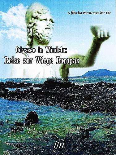 Odyssee in Windeln: Reise in die Wiege Europas